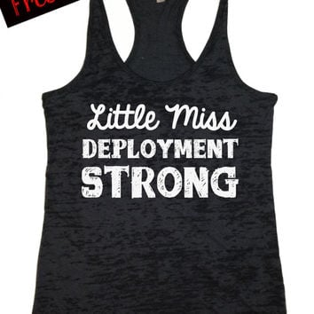 40% Off. Little Miss Deployment Strong. Tank Top. Military. USMC. US Navy. US Army. Fitness Tank. Free Shipping Little Miss Pride Collection
