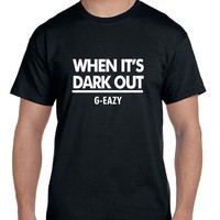 G Eazy When Its Dark Out Title Black And White Mens T Shirt