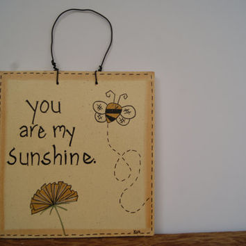 Spring decor wooden sign, Hand painted wood sign, You are my sunshine sign, Country home decor, Bumblebee and dandelion sign, Spring decor