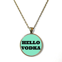 Teal HELLO VODKA Necklace - Funny Pop Culture Party Drunk Girl Jewelry - Pastel Goth Soft Grunge Jewelry