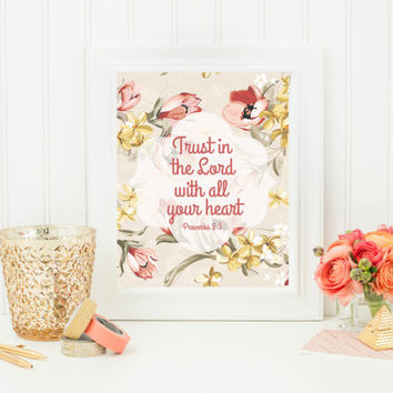 "Digital ""Trust in the Lord"" Printable 8x10, scripture, bible verse printable, home decor, wall art, word art, inspirations art, gift idea"