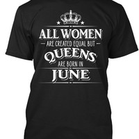 All Women Are Created Equal Queens June