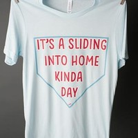 "Gina ""It's A Sliding Into Home Kinda Day"" Lt Blue Crew Tee"