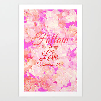 FOLLOW THE WAY OF LOVE Pretty Pink Floral Christian Corinthians Bible Verse Typography Abstract Art Art Print by The Faithful Canvas