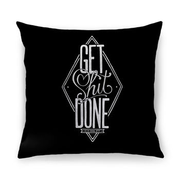 Get Shit Done Throw Pillow