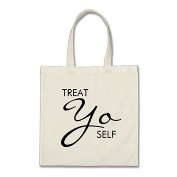 Treat Yo Self (Treat Yourself) Tote Bag