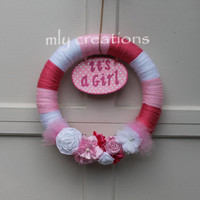 Baby Girl, Yarn Wreath, It's a Girl Welcome Home Wreath, Baby Shower Decoration, Girl Hospital Door, Nursery Wreath, It's a girl wreath