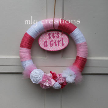Baby Girl, Yarn Wreath, Itu0027s A Girl Welcome Home Wreath, Baby Shower  Decoration