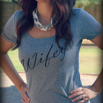 Wifey Shirt, Wifey Womens Scoop Neck, Bridal Shower Gift, Wedding, Bride Shirt, Bachlorette Gift, Mrs. Bride To Be Classy Fitted Shirt
