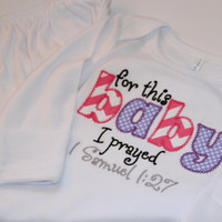 For this baby I prayed - Custom Baby Gown - Boy or Girl - Baby Shower Gift