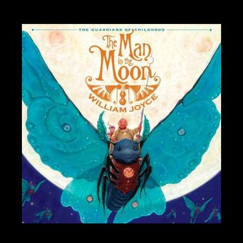 Man in the Moon by William Joyce (Hardcover)