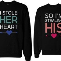 I Stole His and Her Heart Matching Couple Sweatshirts