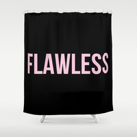 Flawless - Woke Up Like This B yonce Queen B Shower Curtain by Rachel Additon