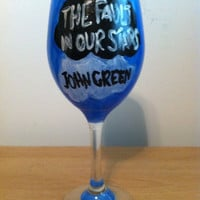 John Green The Fault in Our Stars Hand Painted Wine Glass