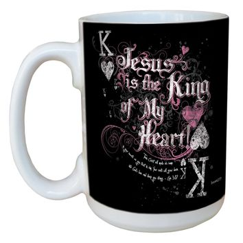 Tree-Free Greetings lm44277 King of My Heart: Ephesians 3:17 Ceramic Mug with Full-Sized Handle, 15-Ounce