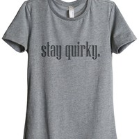 Stay Quirky