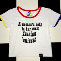 SWEET LORD O'MIGHTY! HER OWN FUCKING BUSINESS RINGER TEE