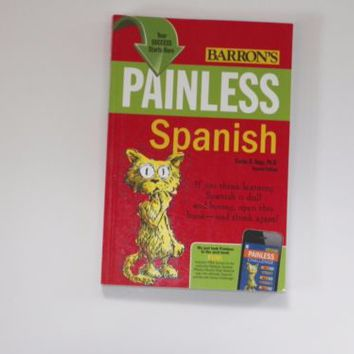 Painless Spanish by Carlos B. Vega Second Edition (2011, Paperback, Revised)
