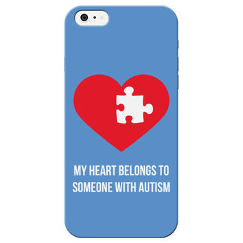 My Heart Belongs to Someone with Autism Phone Case