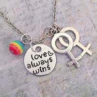 Love Always Wins Necklace, Homosexual Jewelry, Gay Jewelry, Girlfriend Jewelry, Gay Pride Jewelry, Lesbian Jewelry, LGBTQ, LGBT, Same Sex