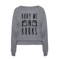 BURY ME IN BOOKS