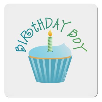 "Birthday Boy - Candle Cupcake 4x4"" Square Sticker by TooLoud"