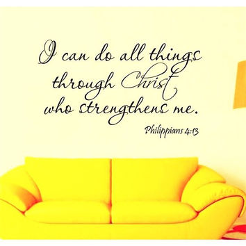 I Can Do All Things Through Christ Who Strengthens Me removable wall decal