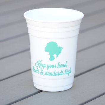 Custom party cup for girls | Keep your head, heels and standards high | Bachelorette party cup, birthday party cup, girls weekend party cup