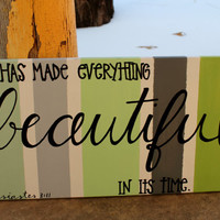 He Has Made Everything Beautiful // green and gray stripes // 10x20 inch canvas // Ecclesiastes 3:11 // READY TO SHIP
