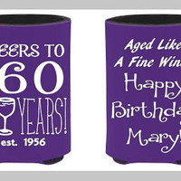 Birthday Coozies, Customized birthday coozies, aged like a fine wine, 60th birthday party, 50th birthday party, party coozies, personalized