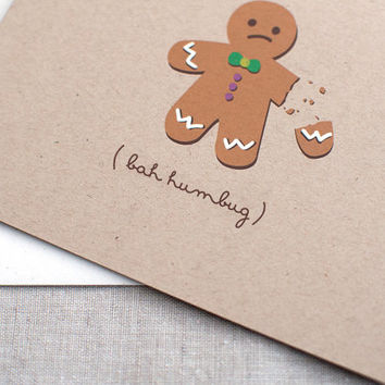 Funny Gingerbread Man Holiday Card - Bah Humbug OR Oh Snap - Hand Painted Kraft Card
