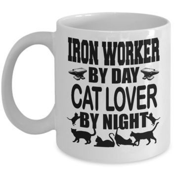 Cute Pet Coffee Mug Iron Worker by Day Cat Lover By Night