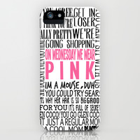 Mean Girls Quotes iPhone & iPod Case by TurquoisedHearts