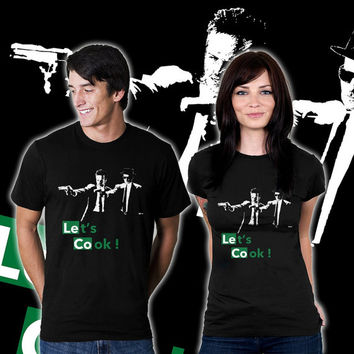 Let's Cook Fiction - Inspired Breaking Bad - Funny & Cool T-Shirt For Man/Woman Made By Order