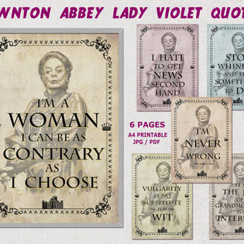 Downton Abbey printable Quotes, Downton abbey party, Lady Violet quotes, Party printables, decorations,digital,paper,poster JPG, PDF