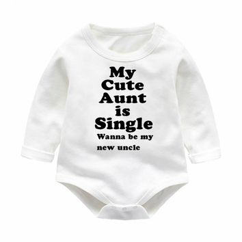 My Cute Aunt Is Single Wanna Be My New Uncle? Baby Rompers - Infant Onesuit Bodysuit