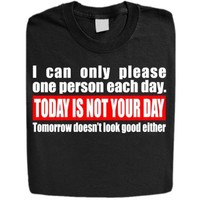 "Stabilitees Funny Printed ""Today is not your day"" Designed Womens T Shirts"