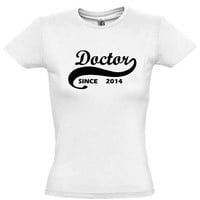 Doctor since 2014 (Any Year),gift ideas,gift for him,gift for her,gift for men,humor shirts,humor tees,gift for brother,gift for sister