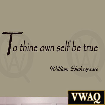 To Thine Own Self Be True, Shakespeare - Wall Quote Inspirational Vinyl Lette...