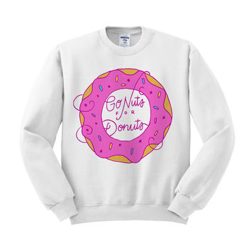 Go Nuts For Donuts Sweatshirt