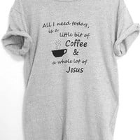 COFFEE and JESUS shirt unisex crew neck