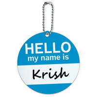 Krish Hello My Name Is Round ID Card Luggage Tag