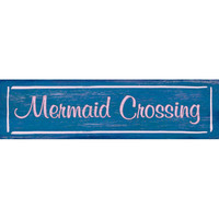 Mermaid Crossing Wood Sign