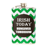 St. Patrick's Day Irish Today Hungover Tomorrow Green Glitter Chevron Flask