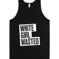 White Girl Wasted (Dark Tank Top)  