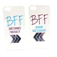 She Thinks I'm Crazy, I Know She's Crazy Best Friend Phone Cases