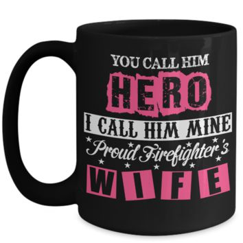 Hero Proud Firefighter Wife Black Graphic Design Mug