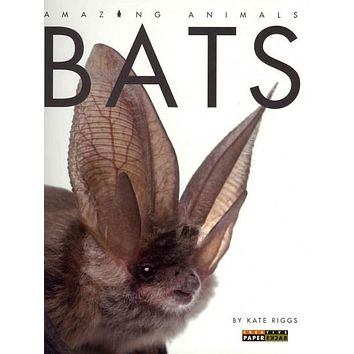Bats (Amazing Animals)