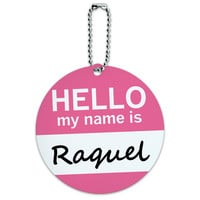 Raquel Hello My Name Is Round ID Card Luggage Tag