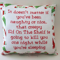 Funny Cross Stitch Christmas Pillow, Red White And Green Pillow, Elf On The Shelf Quote